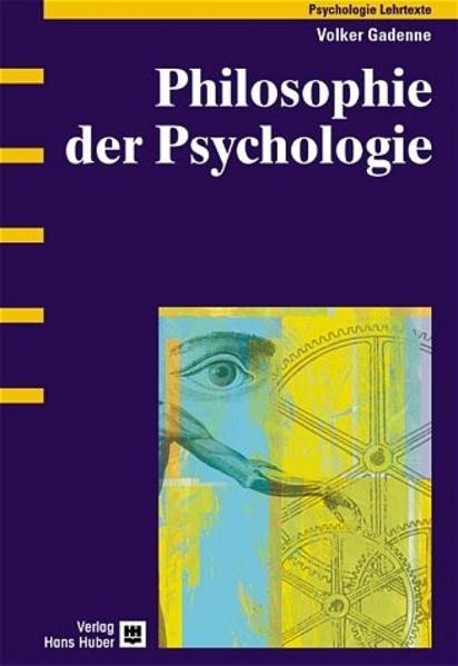 Philosophie der Psychologie als Buch von Volker...