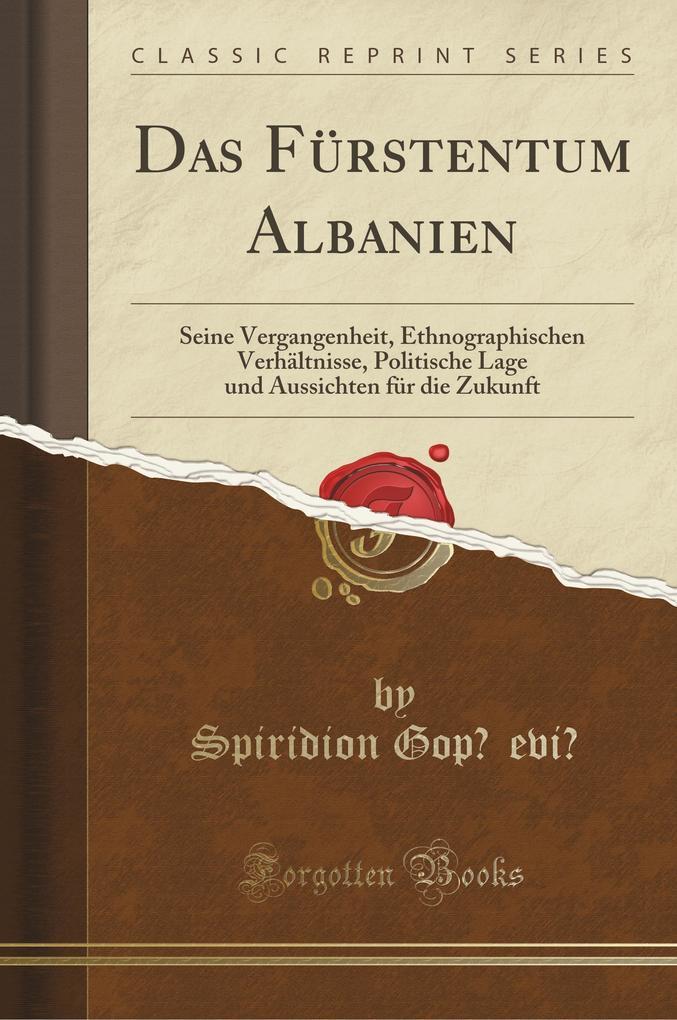 Das Fürstentum Albanien als Taschenbuch von Spi...