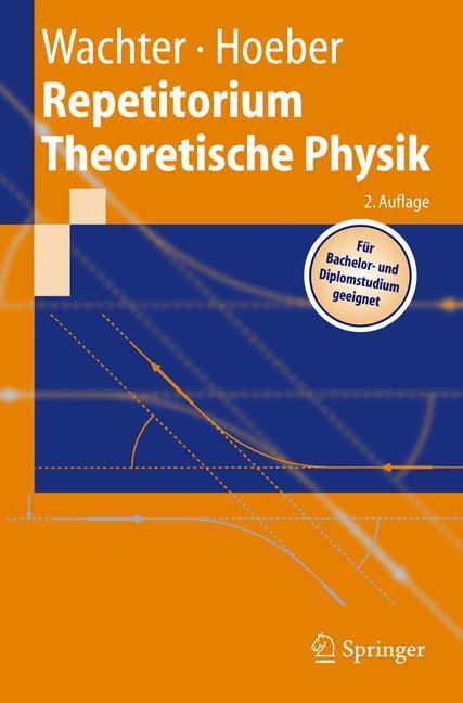 Repetitorium Theoretische Physik als Buch von A...