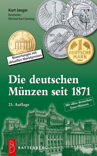 Die deutschen Münzen seit 1871 als Buch