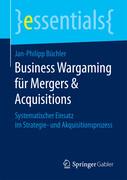 Business Wargaming für Mergers & Acquisitions
