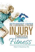 Returning from Injury through Fitness