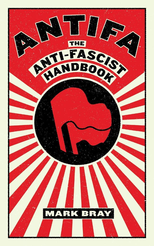 Antifa als Buch von Mark Bray