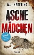 Aschemädchen - Thriller