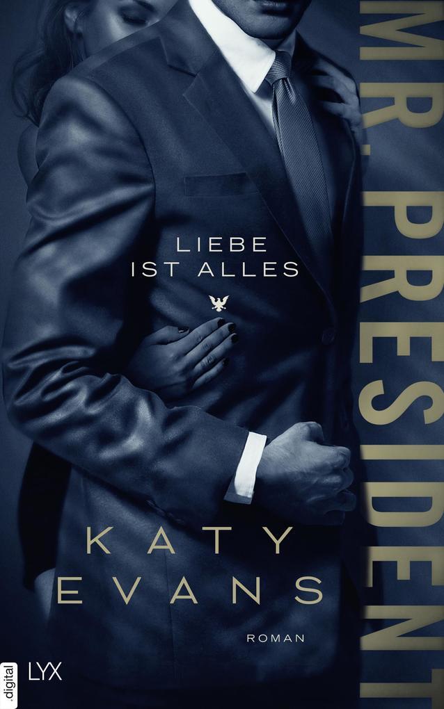 Mr. President - Liebe ist alles als eBook