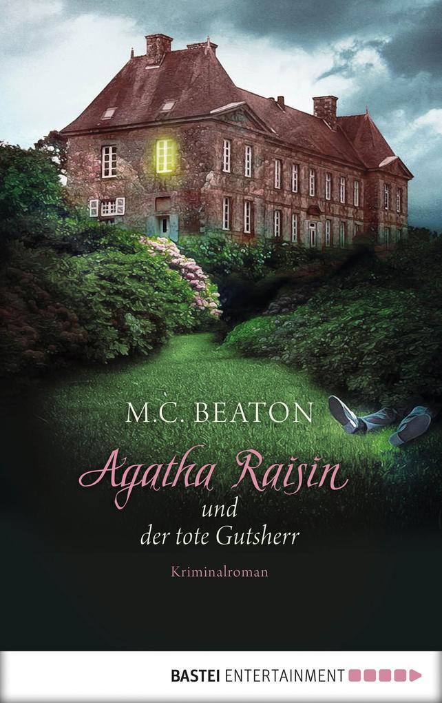 Agatha Raisin und der tote Gutsherr als eBook
