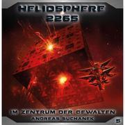 Heliosphere 2265 - Band 5: Im Zentrum der Gewalten (Science Fiction)