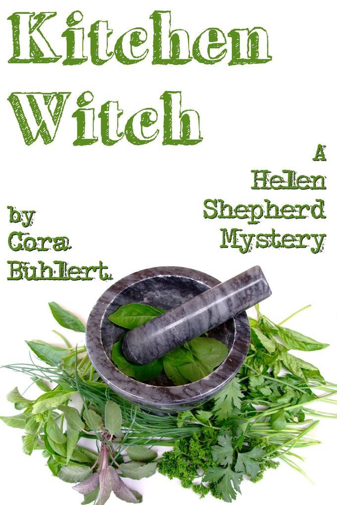 Kitchen Witch (Helen Shepherd Mysteries, #10) als eBook