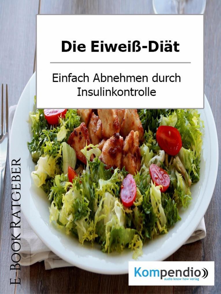Die Eiweiß-Diät als eBook epub