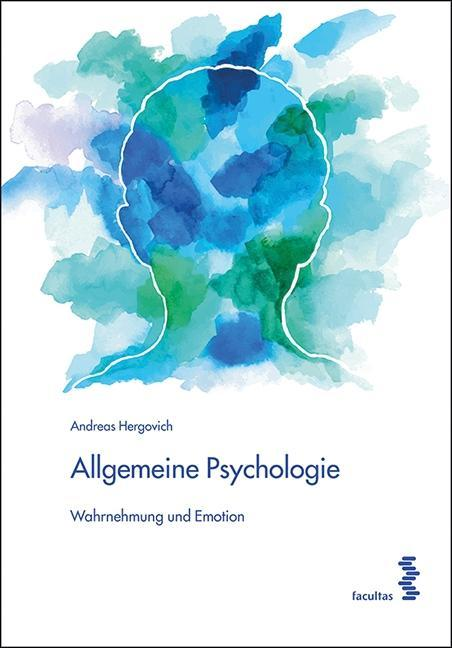 Allgemeine Psychologie als Buch von Andreas Her...