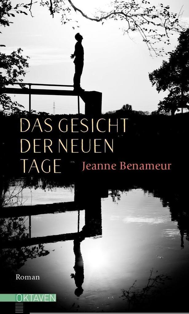 Das Gesicht der neuen Tage als Buch von Jeanne ...