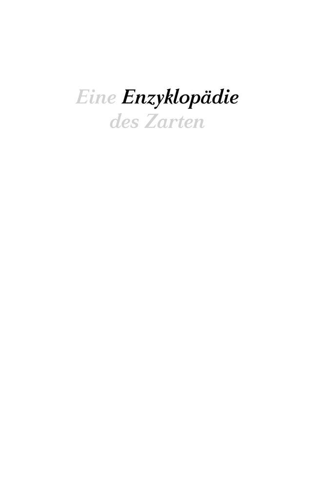Eine Enzyklopädie des Zarten als Buch von Anne ...