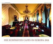 Die schönsten Cafès in Europa 2018