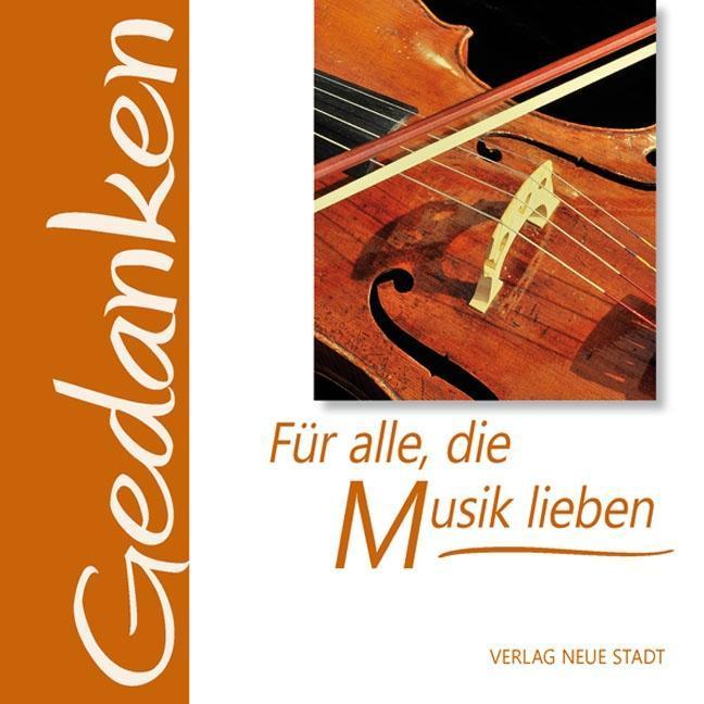 Für alle, die Musik lieben als Buch von