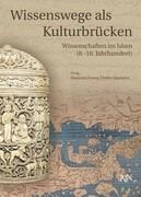 Wissenswege als Kulturbrücken