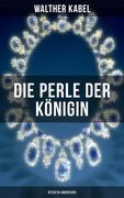 Die Perle der Königin (Detektiv-Abenteuer)