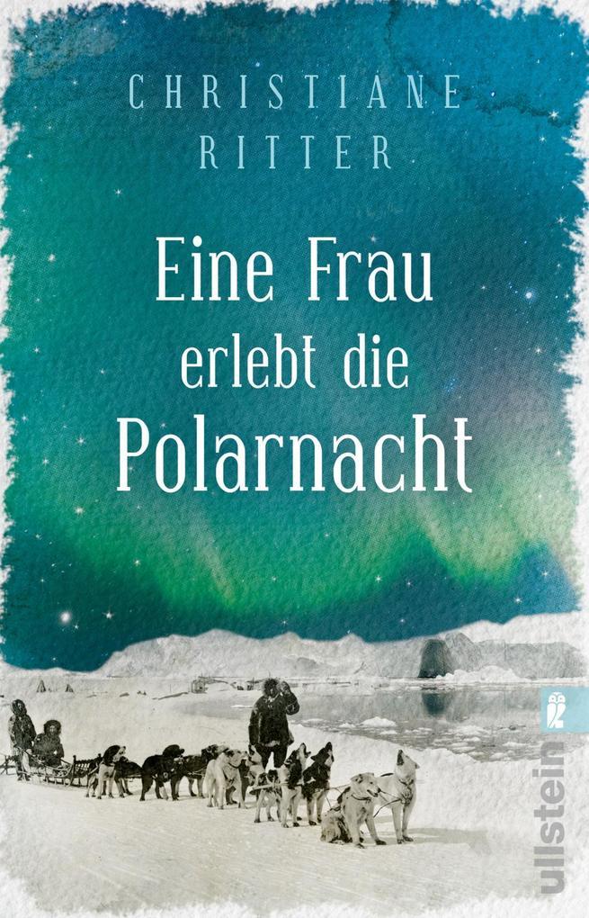Eine Frau erlebt die Polarnacht als Taschenbuch