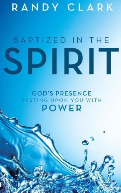 Baptized in the Spirit als Buch von Randy Clark