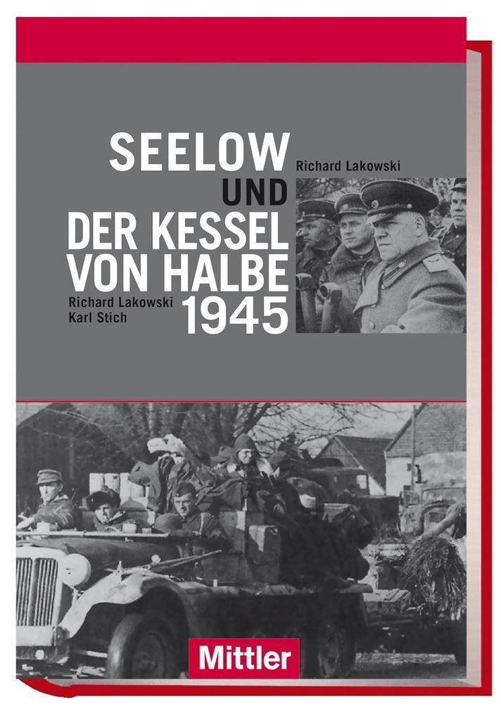 Seelow und der Kessel von Halbe 1945 als Buch