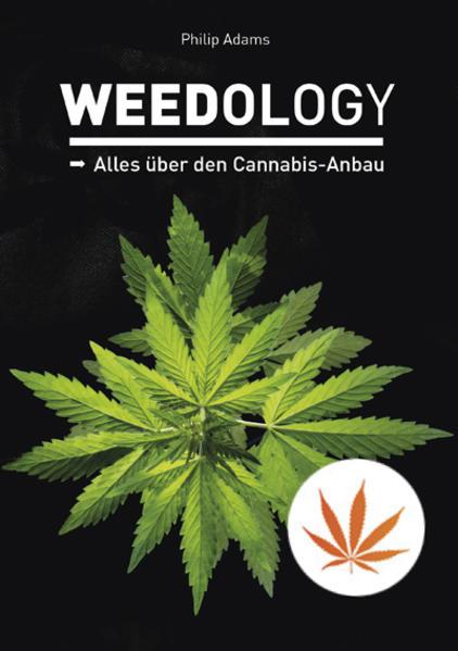 Weedology als Buch von Philip Adams