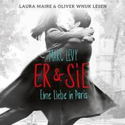 Er & Sie Eine Liebe in Paris