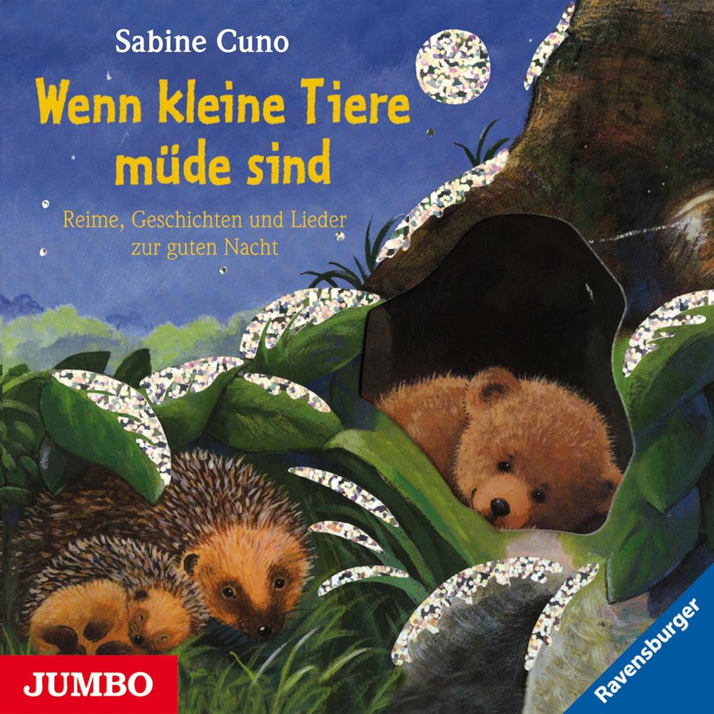 Wenn kleine Tiere müde sind als Hörbuch Download