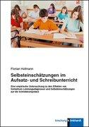 Selbsteinschätzungen im Aufsatz- und Schreibunterricht