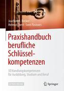 Praxishandbuch berufliche Schlüsselkompetenzen