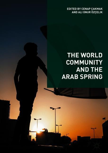 The World Community and the Arab Spring als Buc...