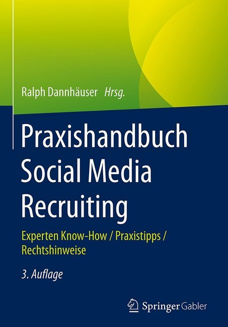 Praxishandbuch Social Media Recruiting als Buch...