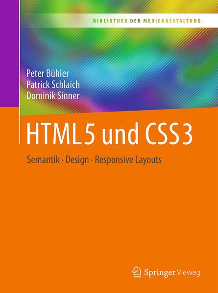 HTML5 und CSS3 als Buch von Peter Bühler, Patri...