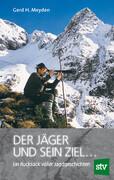 Der Jäger und sein Ziel ...