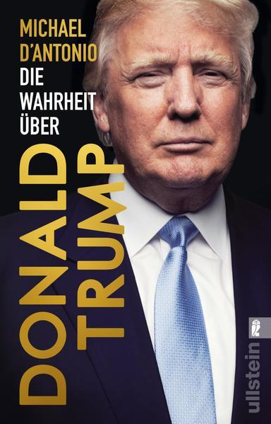Die Wahrheit über Donald Trump als Taschenbuch