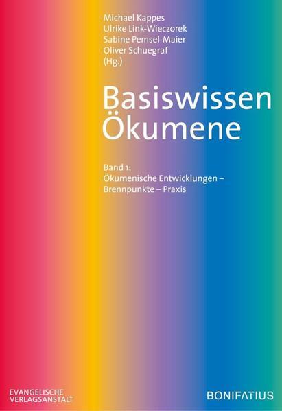 Basiswissen Ökumene - Ökumenische Entwicklungen...