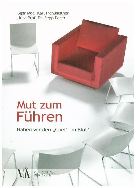 Mut zum Führen als Buch von Karl Pichlkastner, ...