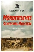 Mörderisches Schleswig-Holstein