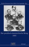 Der preußisch-österreichische Krieg 1866
