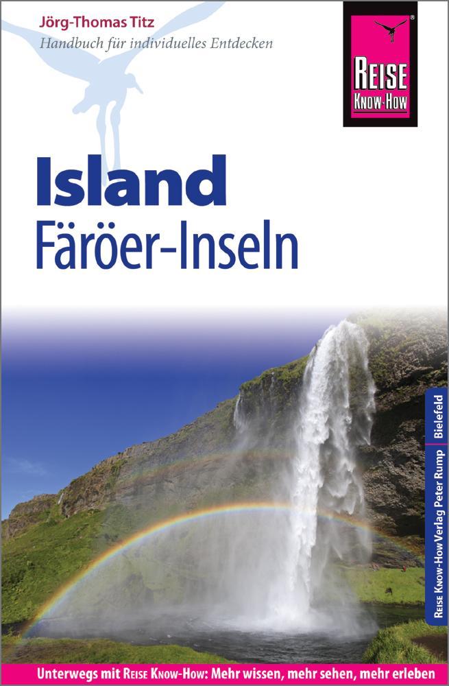 Reise Know-How Reiseführer Island und Färöer-Inseln als Buch