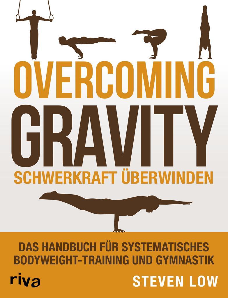 Overcoming Gravity - Schwerkraft überwinden als Buch