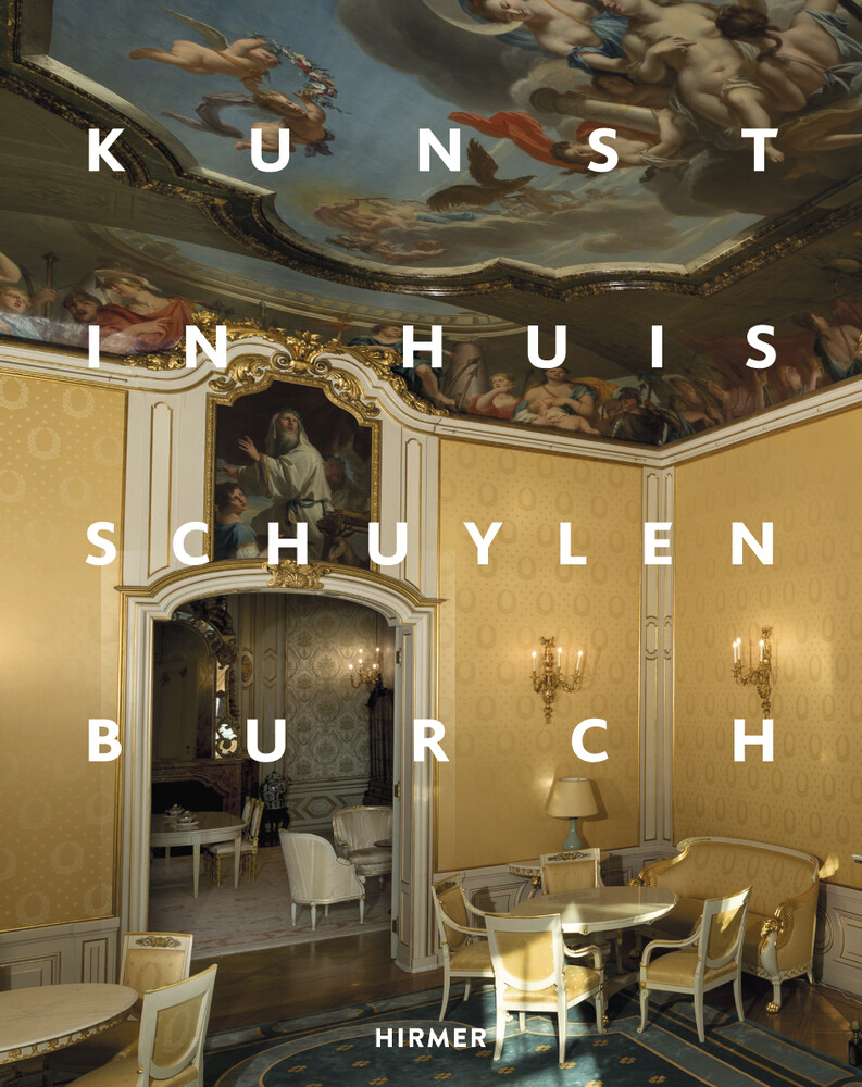 Kunst in Huis Schuylenburch als Buch von