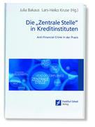"""Die """"Zentrale Stelle"""" in Kreditinstituten"""
