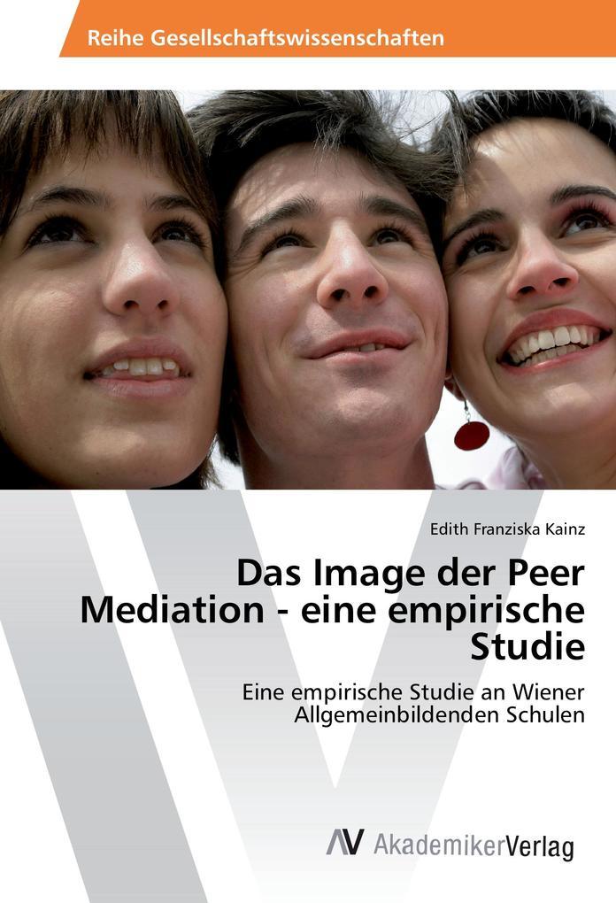 Das Image der Peer Mediation - eine empirische ...