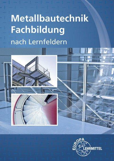 Metallbautechnik Fachbildung als Buch
