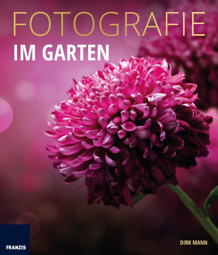 Fotografie Im Garten als eBook Download von Dir...