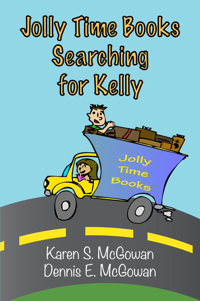 Jolly Time Books: Searching for Kelly als eBook...