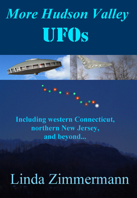 More Hudson Valley UFOs, Including western Conn...
