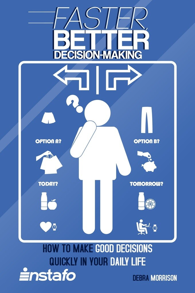 Faster, Better Decision-Making: How to Make Goo...