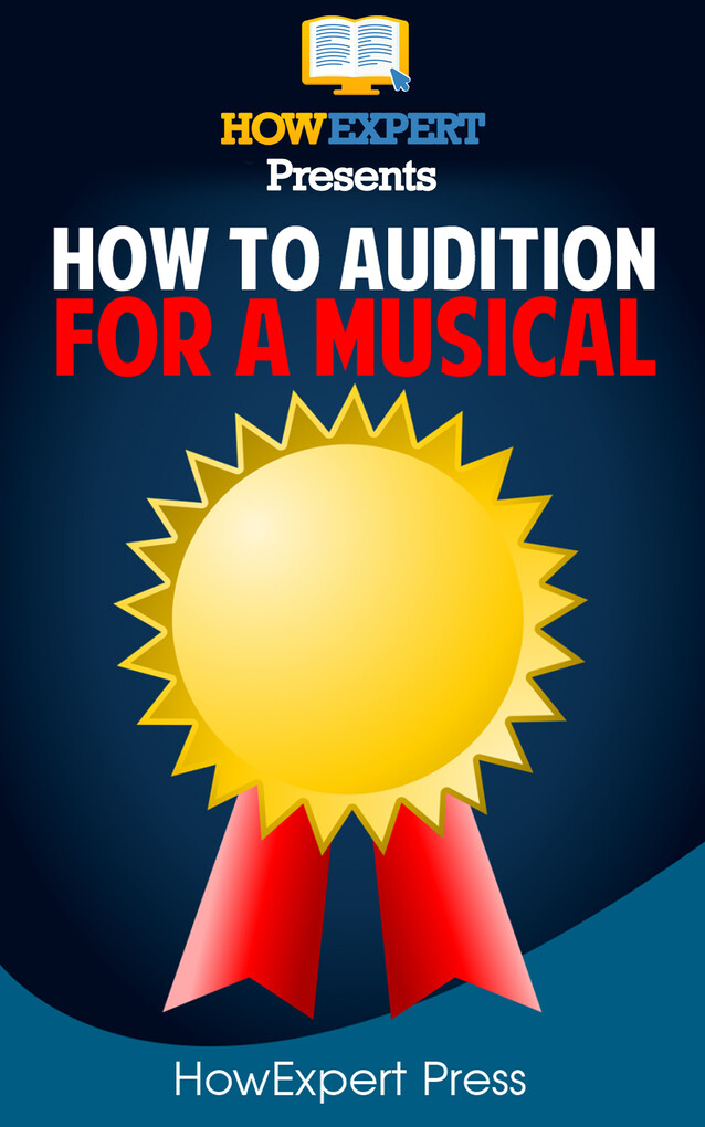 How To Audition For Musical Theatre als eBook D...