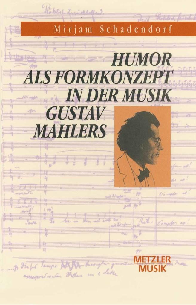 Humor als Formkonzept in der Musik Gustav Mahle...