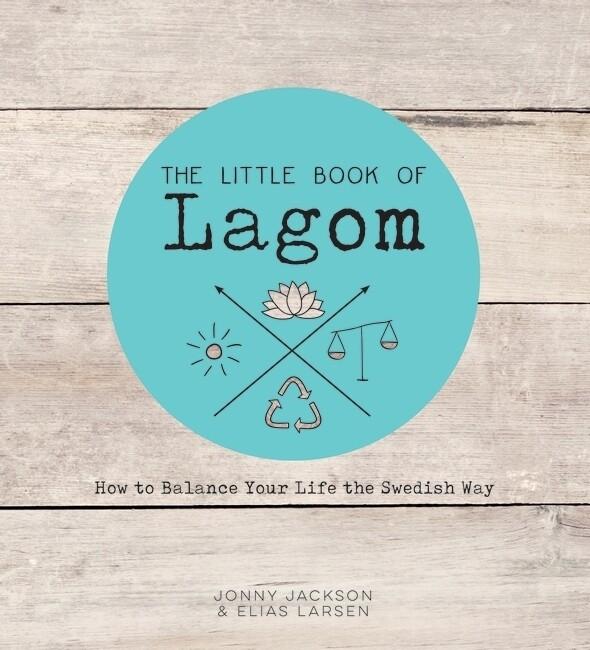 The Little Book of Lagom als Buch von Jonny Jac...